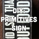DIY: Primitives Sign