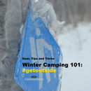 Winter Camping 101