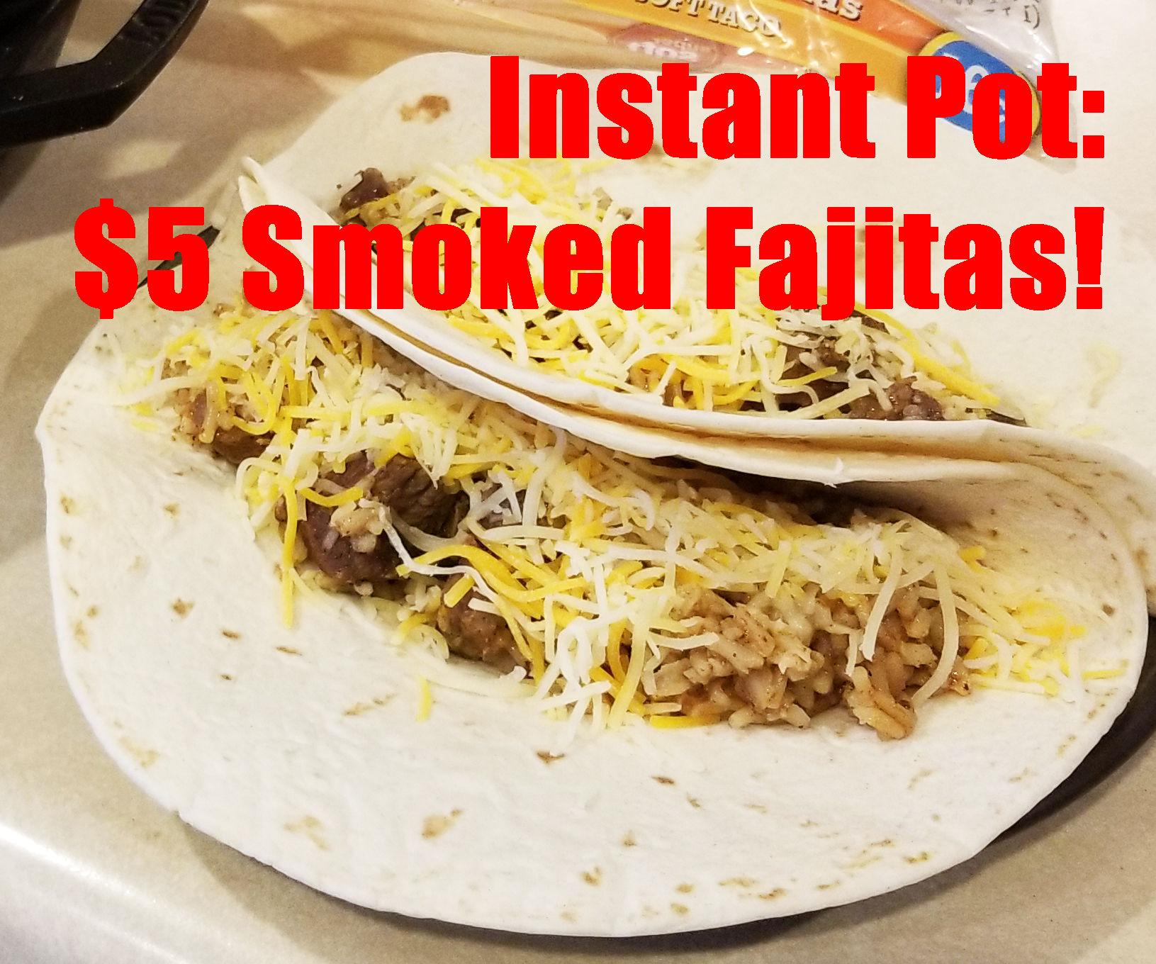 Smoked Instant Pot Fajitas