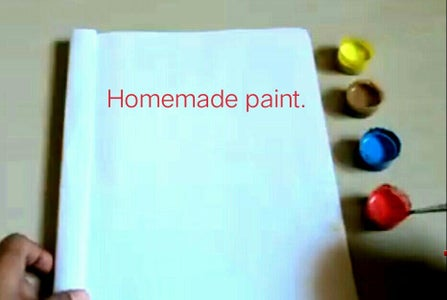 Our Homemade Paints Are Ready.
