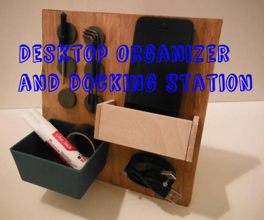 Desktop Organizer and Docking Station