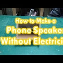 Phone Speaker Without Electricity