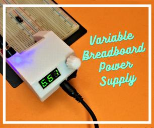 Variable Breadboard Power Supply