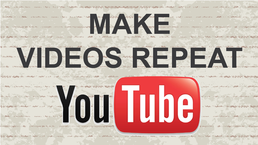 How to Make Youtube Videos Repeat