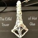 The Eiffel Tower of Hot Glue