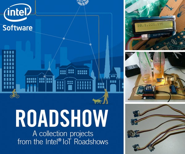 COLLECTION | Intel® IoT Roadshow Projects
