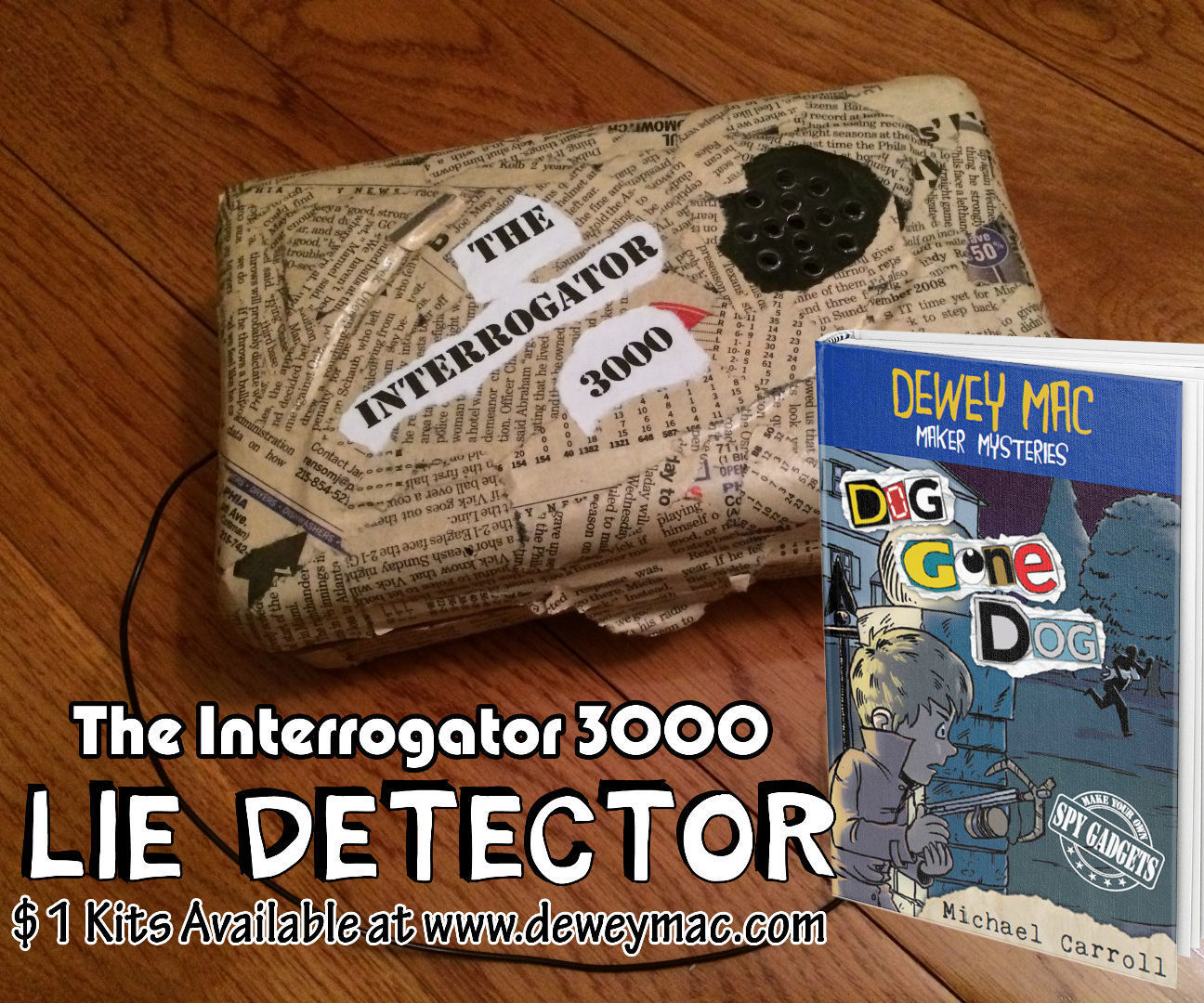 Dewey Mac's Interrogator 3000 Lie Detector