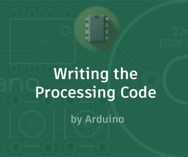 Writing the Processing Code