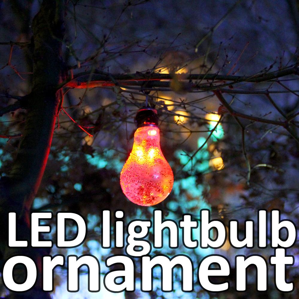 LED lightbulb ornament