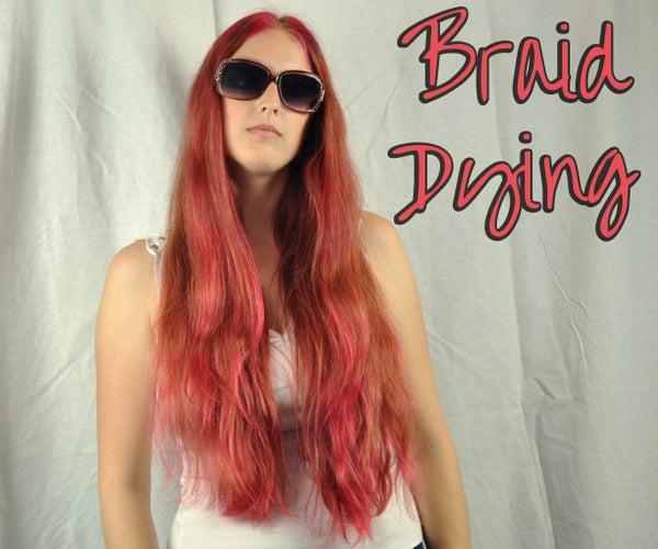 Braid Dying