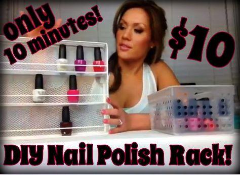 10 Minutes, $10 and 1 Tool DIY Nail Polish Rack