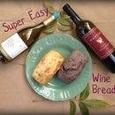 Wine Bread