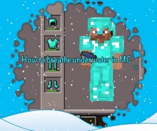 How to Breathe Under Water in MC