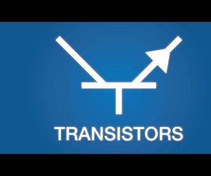 Transistors Basics!