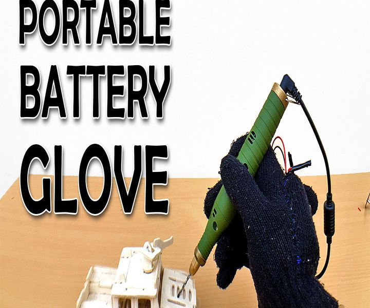 Portable Battery pack Glove (Video)