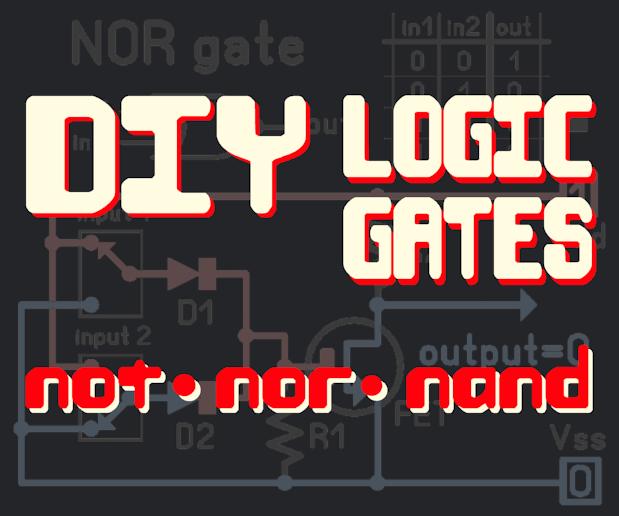 DIY Logic Gates