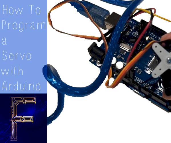 How to Program a Servo With Arduino