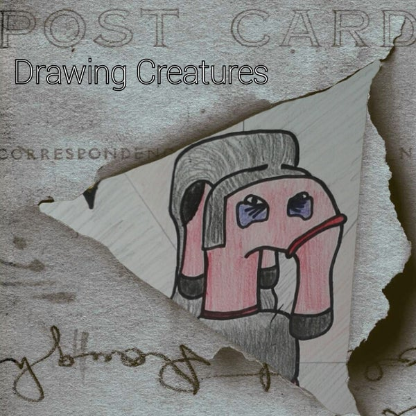 Drawing CREATURES!