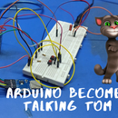 Arduino Becomes Talking Tom