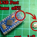 Fixing an Arduino Pro Micro: the USB Port Came Off !!