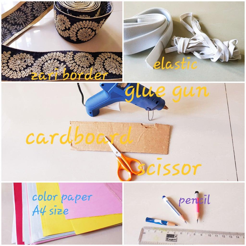 Gather Materials: