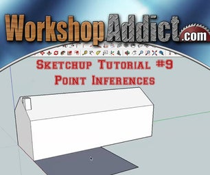 How to Use Google Sketchup --- Point Inferences --- Tutorial #9