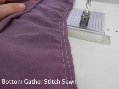 Bottom Gather and Sewing Up the Sides