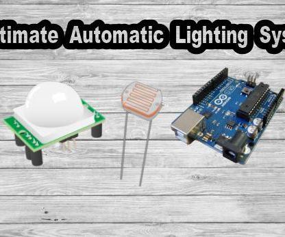 Ultimate Automatic Lighting System Using Arduino + LDR + PIR
