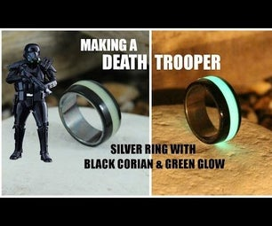 Making a Death Trooper Ring - Silver Ring With Green Glow & Black Corian
