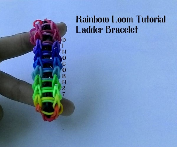 Rainbow Loom Ladder Tutorial