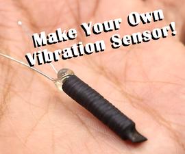 How to Make Spring Vibration Sensor at Home!