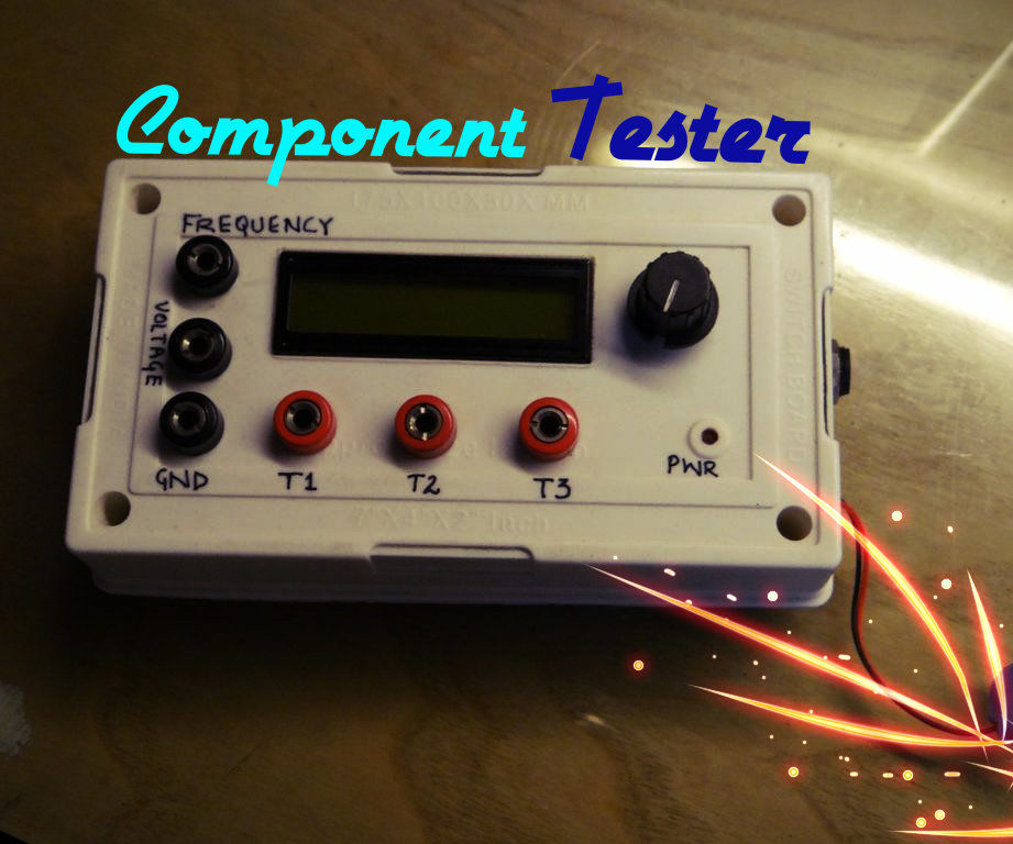 Component Tester - Test almost anything !!