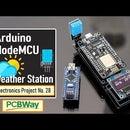 Weather Station Using Arduino and NodeMCU