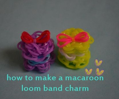 how to make a macaroon loom band charm