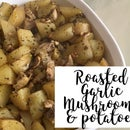 Roasted Garlic Mushroom and Baby Potatoes Dish