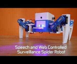 SPY-DER : a Speech & Web Controlled Surveillance Spider Robot