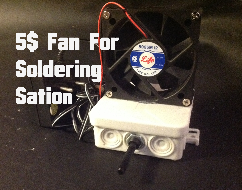 5$ Fan for Soldering Station