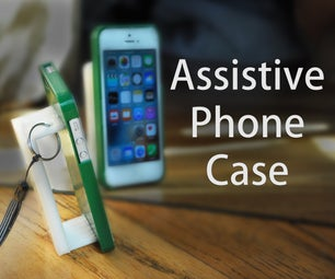 Assistive Phone Case for Limited Dexterity