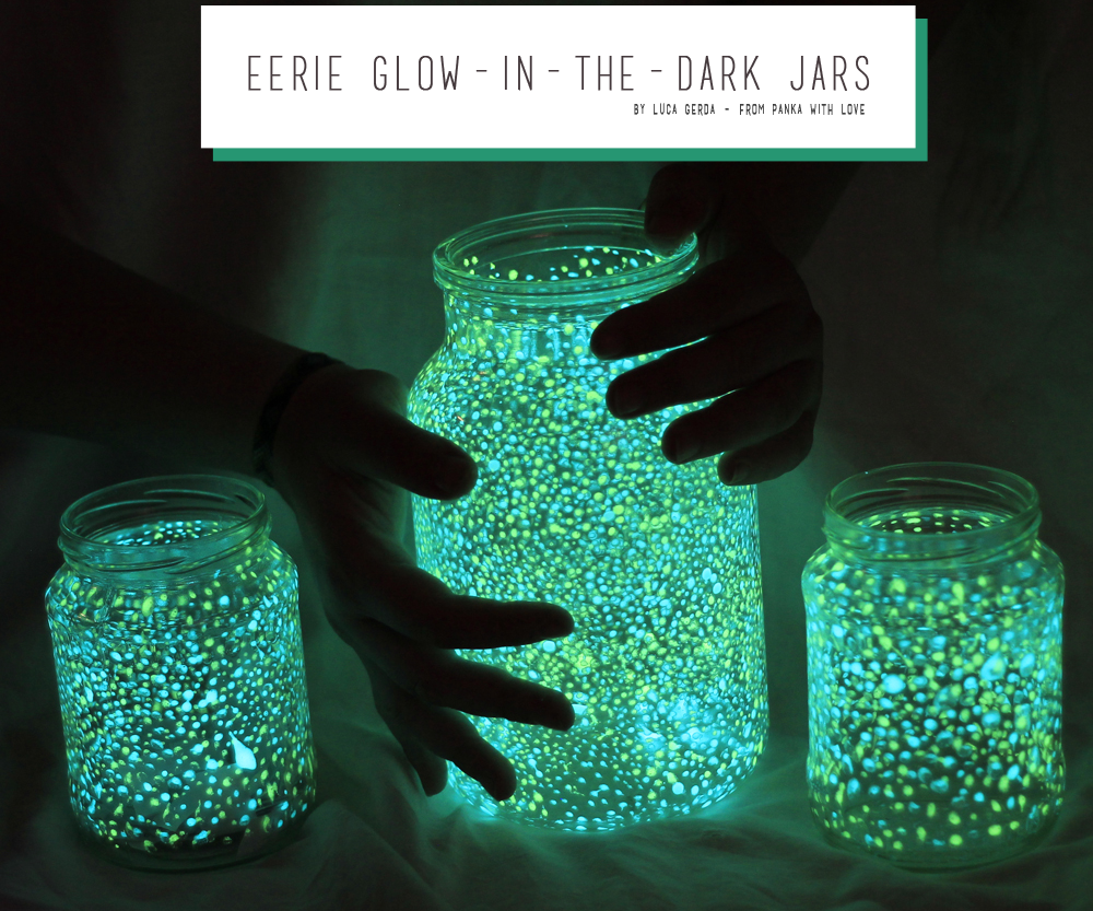 Eerie glowing jars!