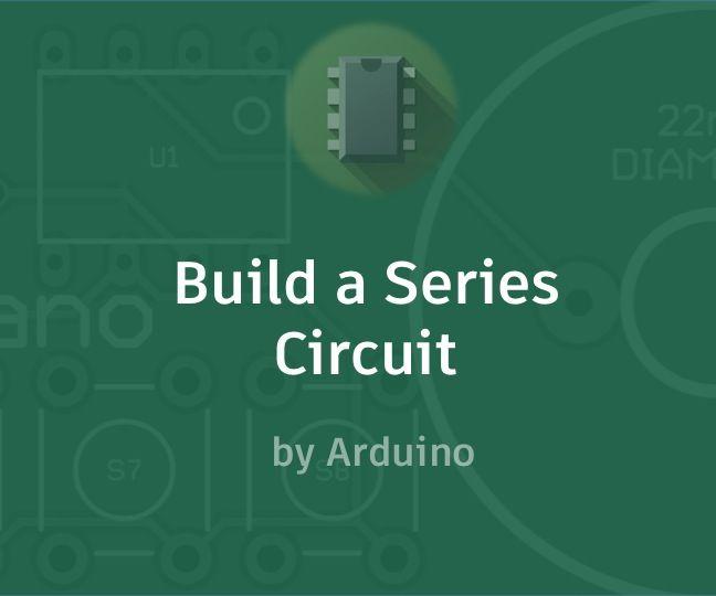Build a Series Circuit