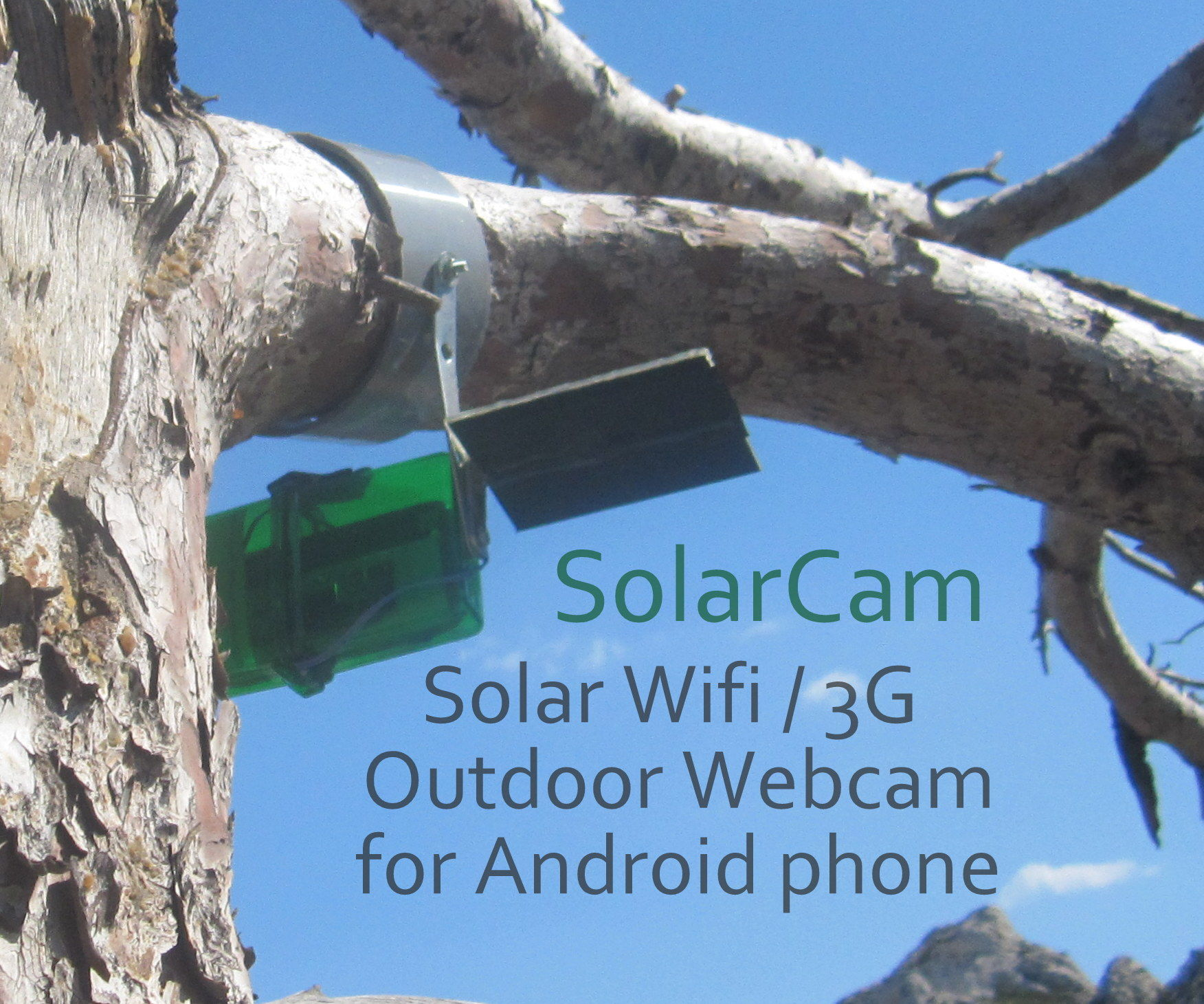 Make a Solar Wifi 3g Outdoor Camera Webcam from an old Android phone !
